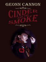 Cinder and the Smoke