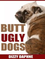 Butt Ugly Dogs