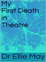 My First Death in Theatre