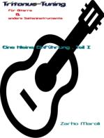 Tritonus-Tuning für Gitarre & andere Saiteninstrumente: Eine kleine Einführung - Teil I