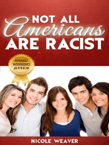 Not All Americans Are Racist