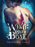Wind Over Bone (The Estralony Cycle)