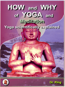 How and Why of Yoga and Meditation: Yoga Scientifically Explained