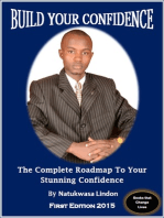 Build Your Confidence Smartly