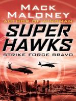Strike Force Bravo