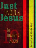 Just Enough Jesus
