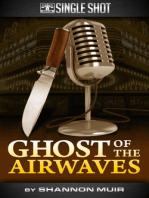 Ghost of the Airwaves
