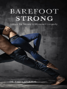 Barefoot Strong: Unlock the Secrets to Movement Longevity