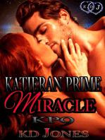 Katieran Prime Miracle