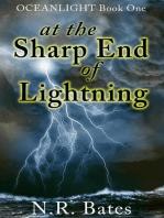 At the Sharp End of Lightning (Oceanlight, #1)