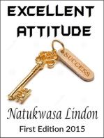 Excellent Attitude