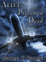 Alive persumed Dead