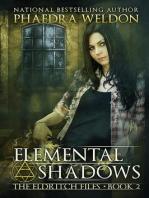 Elemental Shadows