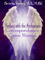 Healing with the Archangels Correspondence Course Manual: A New You Self Care, #5