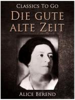 Die gute alte Zeit, Bürger und Spießbürger im 19. Jahrhundert