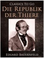 Die Republik der Thiere