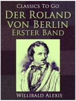 Der Roland von Berlin - Erster Band