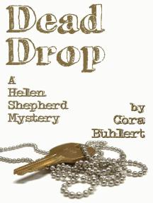 Dead Drop: Helen Shepherd Mysteries, #7
