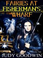 Fairies At Fisherman's Wharf (Cathy Pembroke Tales, #1)