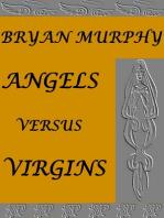 Angels Versus Virgins