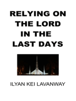 Relying on The Lord in the Last Days
