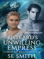 Ristèard's Unwilling Empress