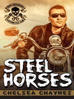 Steel Horses - Act 1 (MC Erotic Romance)