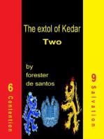 The Extol of Kedar Two