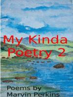 My Kinda Poetry 2