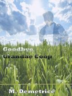 Goodbye Grandae Coop