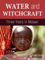 Water and Witchcraft: Three Years in Malawi