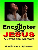 An Encounter With Jesus A Devotional Memoirs