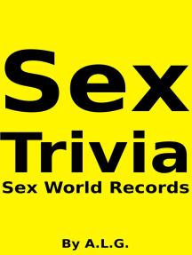 Sex Trivia: Sex World Records
