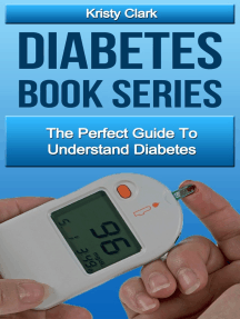 Diabetes Book Series: The Perfect Guide To Understand Diabetes.