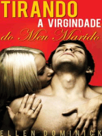 Tirando A Virgindade Do Meu Marido