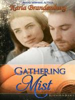 Gathering Mist