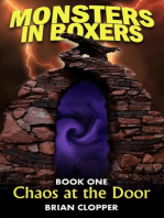 Chaos at the Door (Monsters in Boxers, #1)