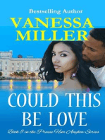 Could This Be Love (Praise Him Anyhow Series, #8)