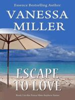 Escape to Love (Praise Him Anyhow Series, #5)