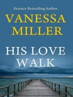 His Love Walk (Praise Him Anyhow Series, #7)