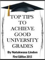 Top Tips To Achieve Good University Grades