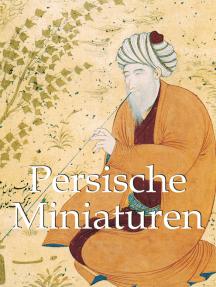 Persische Miniaturen