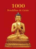 1000 Buddhas de Génie