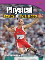 Physical Feats & Failures