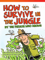 How to Survive in the Jungle by the Person Who Knows