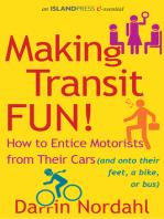 Making Transit Fun!