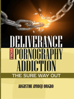 Deliverance From Pornography Addiction.