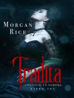Tradita (Libro #3 In i Appunti Di Un Vampiro)