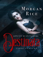 Destinata (Libro #4 In Appunti Di Un Vampiro)