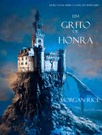 Um Grito De Honra (Livro #4 Da Série